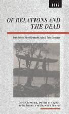 Of Relations and the Dead: Four Societies Viewed from the Angle of Their Exchang