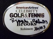 Brooks Robinson Autograph Susan Komen AA Celebrity Golf & Tennis Metal Name Tag