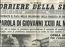 NUOVO CORRIERE DELLA SERA 5 NOVEMBRE 1958 ELEZIONE PAPA GIOVANNI XXIII FACSIMILE