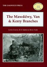 Mawddwy, Van and Kerry Branches cambrian LLanidloes Abermule Cemaes