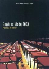 Repères mode 2003 publ. par l'Institut français de la mode Occasion Livre