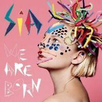 "SIA ""WE ARE BORN"" CD 13 TRACKS NEU"