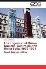 La Creacion del Museo Nacional Centro de Arte Reina Sofia by Isaac Ait Moreno (Paperback, 2012)