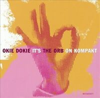 NEW Okie Dokie It's the Orb on Kompakt (Audio CD)