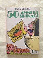 50 ANNI DI SPINACI E.C. Segar - Oscar Mondadori