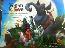 VEGAN IS LOVE HB RUBY ROTH LOVELY ILLUSTRATED CHILDREN'S GUIDE TO VEGANISM KARMA
