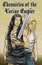 Chronicles of the Varian Empire - Volume 2 by Barbara G.Tarn (2014, Paperback)