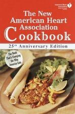 The New American Heart Association Cookbook American Heart Association Hardcove