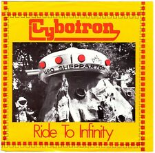 "CYBOTRON Ride to Infinity + Xmas Hills 7"" Single—Electronic/Synth, Non-LP tracks"