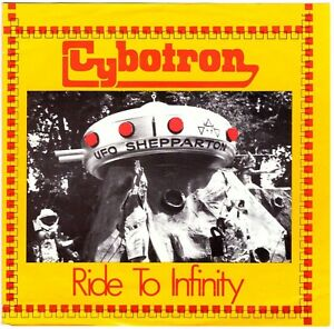 """CYBOTRON Ride to Infinity + Xmas Hills 7"""" Single—Electronic/Synth, Non-LP tracks"""