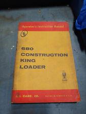 CASE 680 CONSTRUCTION KING LOADER OPERATIONS MANUAL