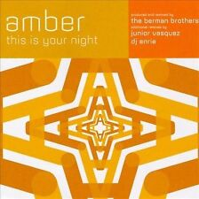 This Is Your Night [Single] [Single] by Amber (CD, May-1996, Tommy Boy)