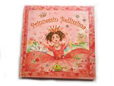 Prinzessin Bellissima von Ilonka Mörsdorf (2006, Gebunden)