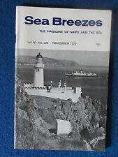 Sea Breezes - Magazine of Ships and the Sea - November 1972 - Vol 46 - No 323