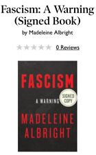 Fascism:A Warning Autographed By Madeleine Albright  Signed  Edition