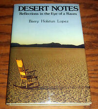SIGNED by BARRY LOPEZ DESERT NOTES REFLECTIONS EYE OF A RAVEN Coyote Rattlesnake