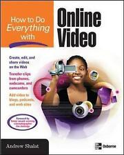 How to Do Everything with Online Video Shalat, Andrew Very Good Book