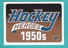 2011-12 Upper Deck 1 Hockey Heroes 1950's  Header Card