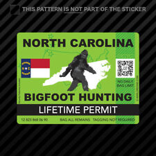 North Carolina Bigfoot Hunting Permit Sticker Vinyl Sasquatch Lifetime