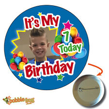 75mm IT'S MY BIRTHDAY PICTURE BADGE - BIG PERSONALISED KIDS PHOTO, ANY AGE 647