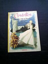 CENDRILLON. ET AUTRES CONTES DE PERRAULT EDITION CASREMAN 1950