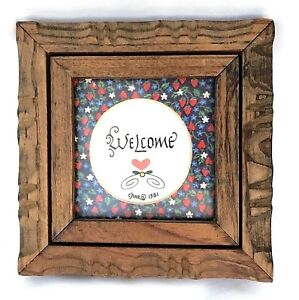 WELCOME Plaque Country Wood Frame Home Decor Sign Artist Signed