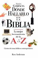 NEW - Donde Hallarlo en la Biblia edicion compacta (Spanish Edition)