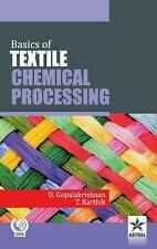 Basics of Textile Chemical Processing by D. Gopalakrishnan Hardcover Book Free S