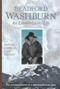 Bradford Washburn: An Extraordinary Life Hardback, New Book