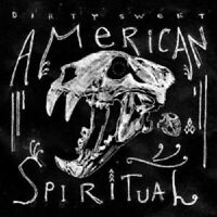 Dirty Sweet - American Spiritual  VINYL LP ROCK  New