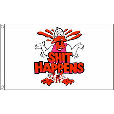 Sh*T Happens Flag 5Ft X 3Ft Punk Swear Swearing Banner With 2 Eyelets New