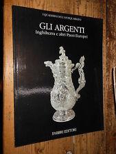Gi Argenti Inghilterra e altri Paesi Europei I Quaderni n. 5 1988 Fabbri S5 ^