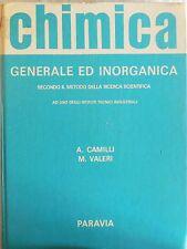 CHIMICA GENERALE ED INORGANICA CAMILLI-VALERI PARAVIA 1968
