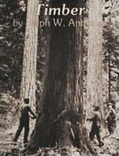 Timber: Toil and Trouble in the Big Woods (Paperback or Softback)