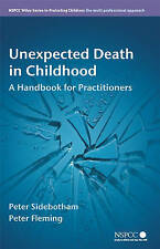 Unexpected Death in Childhood: A Handbook for Practitioners (Wiley-ExLibrary