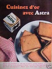 PUBLICITÉ 1961 CUISINEZ D'OR AVEC ASTRA PAIN DE MIE CROUSTILLANT - ADVERTISING