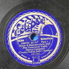 "78rpm 8"" GROSVENOR LIGHT OPERA show boat , julian hyman"