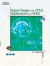 Digital Design with CPLD Applications and VHDL by Dueck, Robert