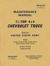 TM10 1557 ~ Chevrolet 1.5 Ton Truck Manual ~ WWII ~ Reprnt