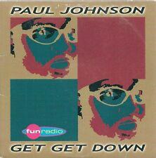 CD 2 TITRES--PAUL JOHNSON--GET GET DOWN--1999