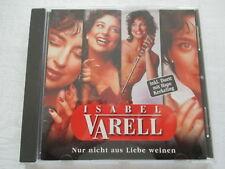Isabel Varell - Nur nicht aus Liebe weinen - CD