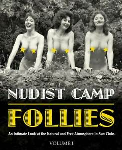 Nudist Camp Follies book - Volume I: An Intimate Look at Sun Clubs