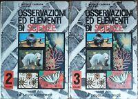 Osservazioni ed elementi di scienze Vol.2 e 3 -AA.VV.- La Scuola Editrice - R