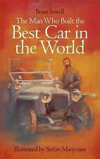 The Man Who Built the Best Car in the World, Brian Sewell, New Book