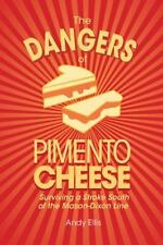 Dangers of Pimento Cheese : Surviving a Stroke South of the Mason-Dixon Line:...