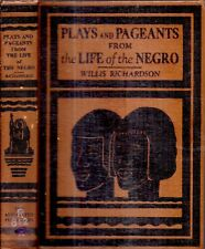 VERY RARE 1930 PAGEANTS FROM THE LIFE OF THE NEGRO WILLIS RICHARDSON 1ST EDITION