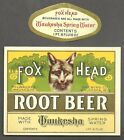 Fox Head Root Beer label, Milwaukee - Waukesha, WI, prohibition, pre IRTP