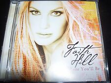 Faith Hill There You'll Be (Australia) Bonus Tracks 16 Track CD - Like New