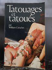 Tatouages et tatoués William CARUCHET TCHOU 1997 ARTBOOK by PN