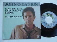 JOHN O BANION Love you like i never loved before 12528 France Discotheque RTL